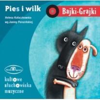 "Bajki Grajki ""Pies i Wilk"""